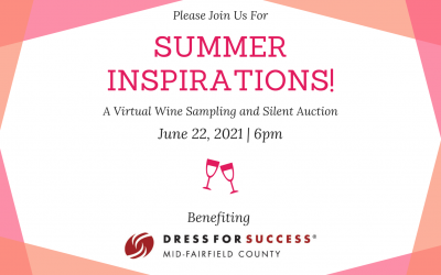 Summer Inspirations – 2021 Annual Benefit